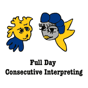 Full Day Consecutive interpreting