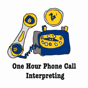 One Hour Phone Call Interpreting