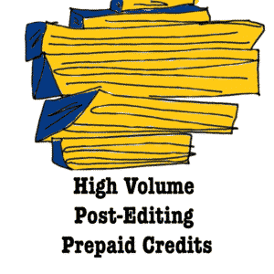 High Volume Post-editing Prepaid Credits
